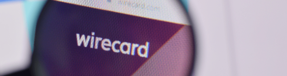 Der Wirecard Fall – Absturz vom Feinsten!